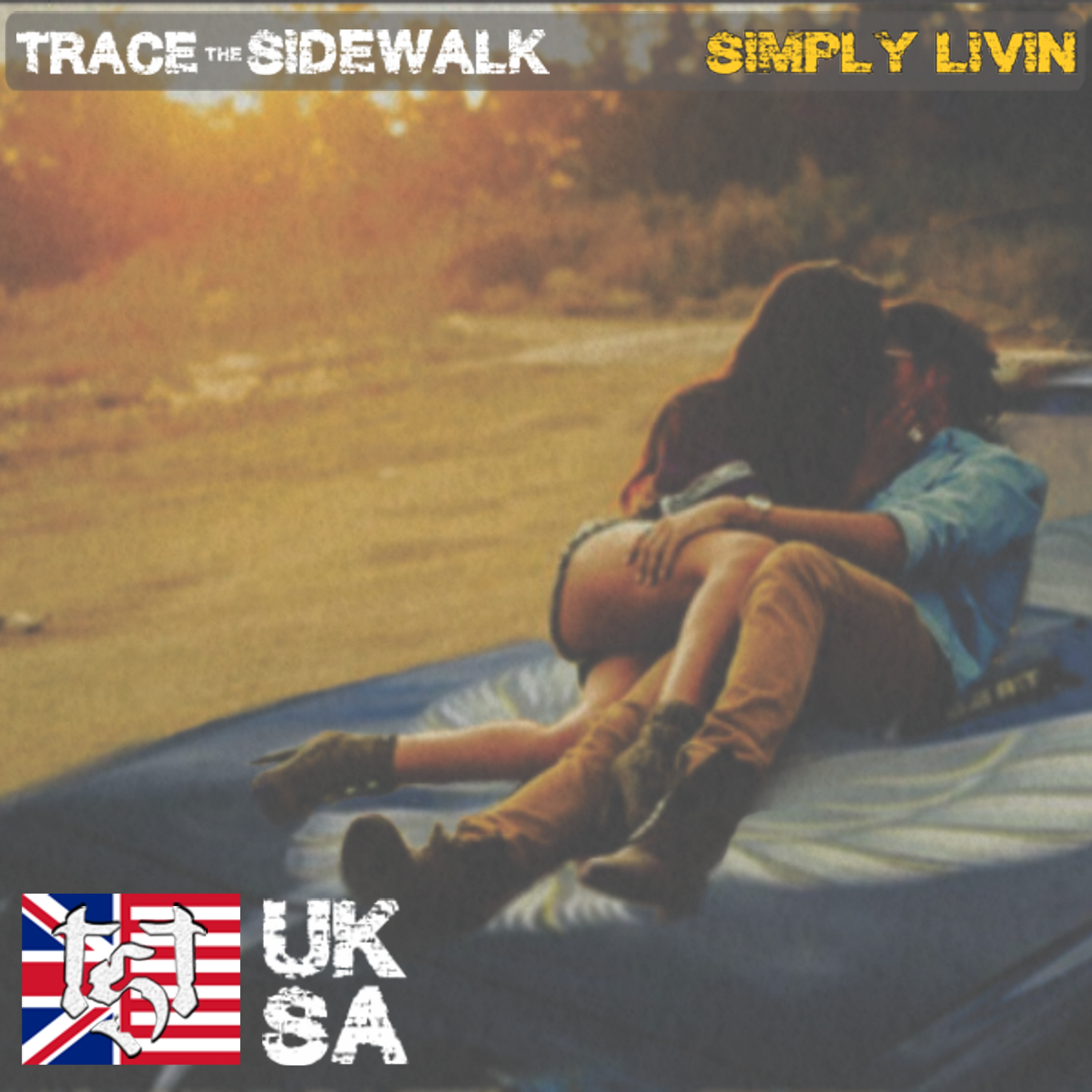 "Trace The Sidewalk - ""Simply Livin"""