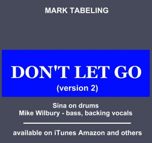 Mark Tabeling Don't Let Go
