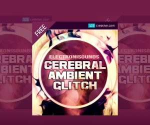 123Creative Releases Free Cerebral Ambient Glitch Samples