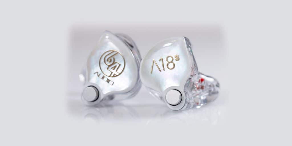 64 Audio's New Flagship A18s  18-Driver IEM Now Available