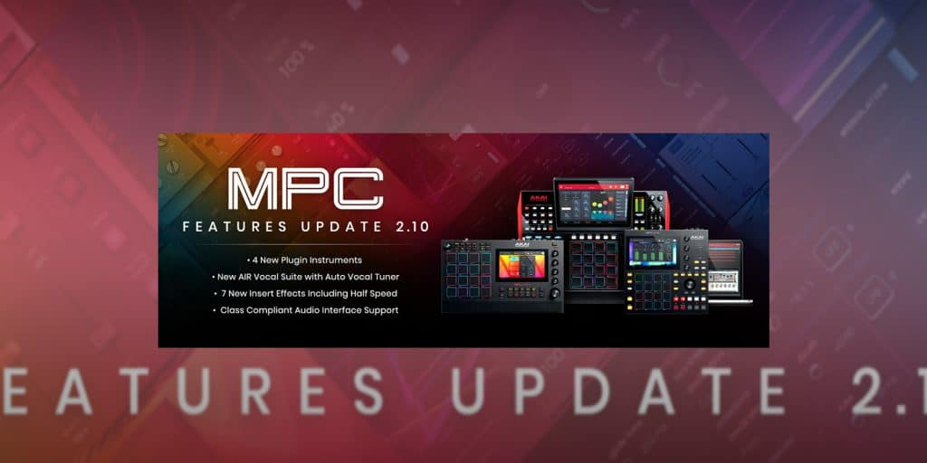 Akai Professional® Unveils Mpc 2.10 Update With 14 New Plugins and the First Ever Vocal Tuner for Standalone Devices