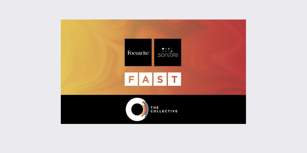 Focusrite / Sonible FAST and the Collective