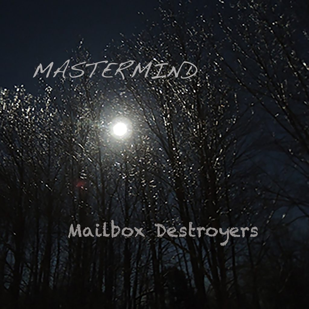 Mastermind Album Cover by Mailbox Destroyers
