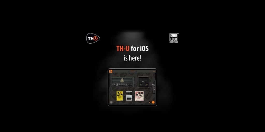 Overloud TH-U for iOS