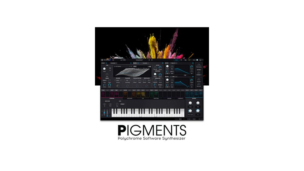 Arturia Pigments Software Synthesizer Launches With 30-Day Free Trial