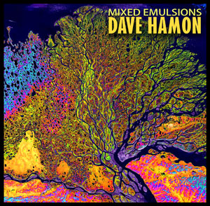 Dave Hamon Mixed Emulsions Album Art
